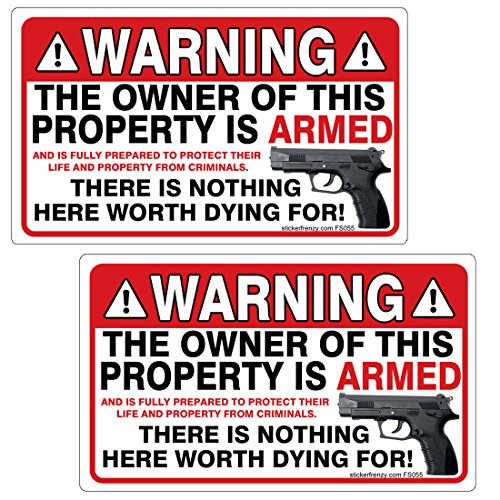 WARNING Owner of Property Armed 2 Pack Stickers - #FS055 Danger Gun Home Security Vinyl Decal 2nd Amendment ()