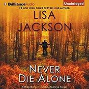 Never Die Alone | Lisa Jackson