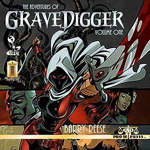 The Adventures of Gravedigger, Volume One Audiobook