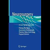 Neurosurgery: A Case-Based Approach