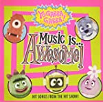 Yo Gabba Gabba!: Music Is Awesome!