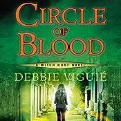 Circle of Blood: Witch Hunt, Book 3 | Debbie Viguié