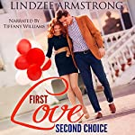 First Love Second Choice | Lindzee Armstrong