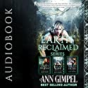 Earth Reclaimed: 3 Book Series Audiobook by Ann Gimpel Narrated by Caroline McLaughlin