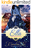Ella: An Everland Ever After Tale