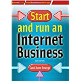 Start and Run an Internet Business (How to Books: Small Business Start-ups)