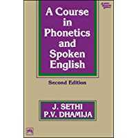 A COURSE IN PHONETICS AND SPOKEN ENGLISH, Second Edition