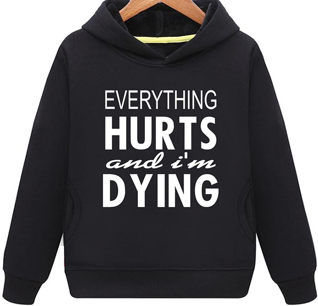 Kids Two Pockets Everything Hurts Im Dying Gym Workout Hoodie