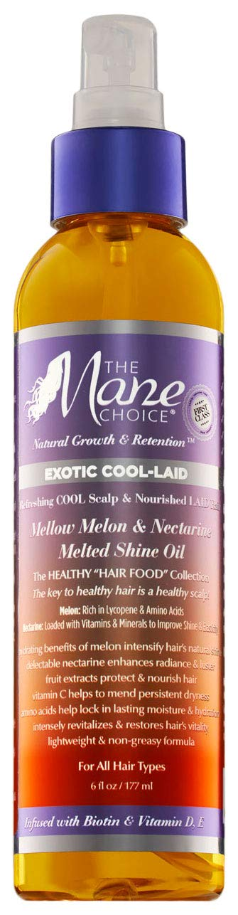 THE MANE CHOICE - Exotic Cool-Laid Mellow Melon and Nectarine Fruit Extract Infused Melted Shine Oil (6 Ounces / 177 Milliliters)