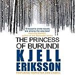The Princess of Burundi | Kjell Eriksson
