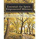 Essentials for Spirit-Empowered Ministry: Early Release Edition