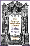 Talmud Baba Mezia (Soncino Babylonian Talmud Book 32)