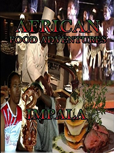 African Food Adventures - Impala