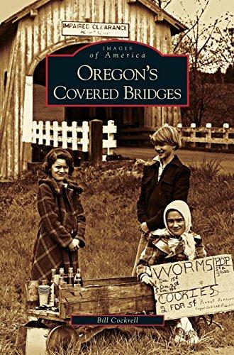 Covered Oregon Bridges (Oregon's Covered Bridges)