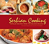 Serbian Cooking: Popular Recipes from the Balkan Region by Kracun, Danijela, McFadden, Charles (2015) Hardcover