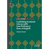Scaffolding Academic Literacy with Low-Proficiency Users of English