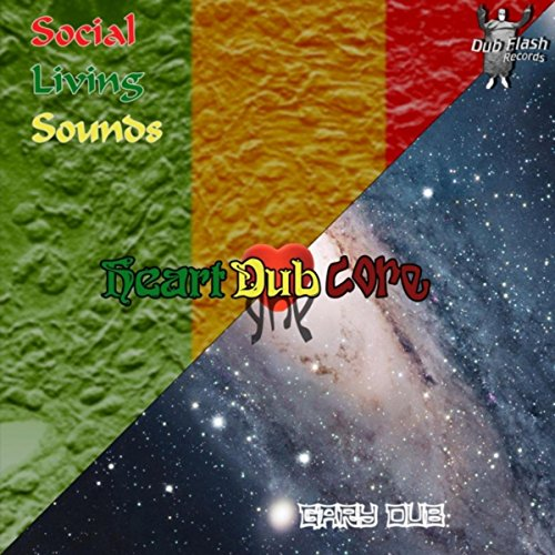 Dub Splitz, Pt. 3: Heart Core Dub