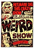 Old Tin Sign Dr. Jekyll And His Weird Show, Featuring Frankenstein - Vintage Horror Poster