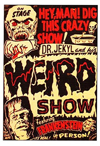 Old Tin Sign Dr. Jekyll And His Weird Show, Featuring Frankenstein - Vintage Horror Poster by Gatsbe Exchange