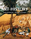 Art History, Stokstad, Marilyn and Cothren, Michael, 0205949487