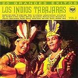 Los Indios Trabajaras 20 Grandes Exitos /Vol.2