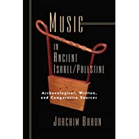 Music in Ancient Israel/Palestine: Archaeological, Written and Comparative