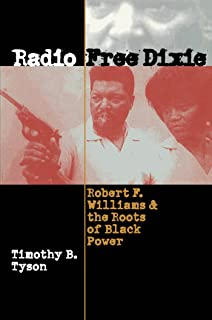 Bloody lowndes civil rights and black power in alabamas black belt radio free dixie robert f williams and the roots of black power malvernweather Images