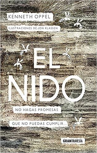 El nido: No hagas promesas que no puedas cumplir Novela juvenil ...