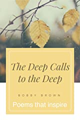 Seated Above, the Journey Continues: The Deep Calls to the Deep (Seated Above, Looking Below Book 2) Kindle Edition