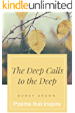 Seated Above, the Journey Continues: The Deep Calls to the Deep (Seated Above, Looking Below Book 2)