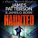 Haunted: Michael Bennett, Book 10   James Patterson