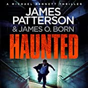 Haunted: Michael Bennett, Book 10 | James Patterson