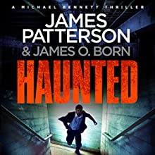 Haunted: Michael Bennett, Book 10 Audiobook by James Patterson Narrated by Danny Mastrogiorgio