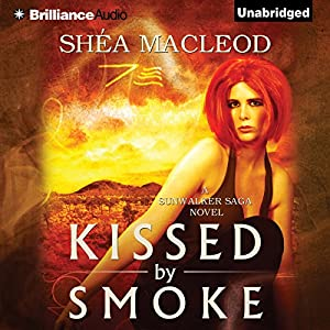 Kissed by Smoke Audiobook