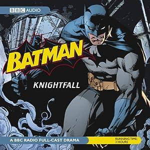 Batman: Knightfall Radio/TV Program