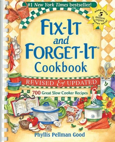Fix-It and Forget-It Revised and Updated: 700 Great Slow Cooker Recipes (Fix-It and (Healthy Dinner Recipes For Halloween)