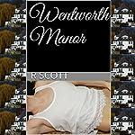 Wentworth Manor   R. Scott