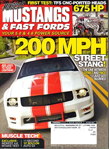 Muscle Mustangs & Fast Fords Magazine, October 2007 (Vol. 20, No. 10)