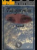 Tus ojos mios (Spanish Edition)