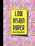 img - for Low Vision Paper Notebook: Bold Line White Paper For Low Vision Writing, Great for Students, Work, Writers, School & Taking Notes, Hydrangea Flower Cover, 8.5
