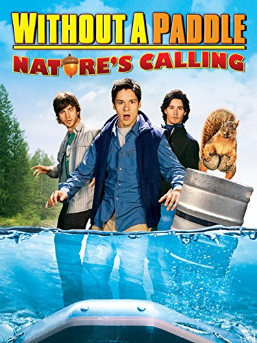 Without a Paddle: Nature's Calling]()
