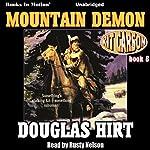 Mountain Demon: Kit Carson, Book 8   Douglas Hirt