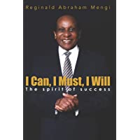 I Can, I Must, I Will: The Spirit of Success