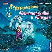 Geheimnisvolles Glitzern (Sternenschweif 33)   Linda Chapman