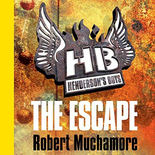 Henderson's Boys: The Escape