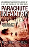 Parachute Infantry: An American Paratrooper's Memoir of D-Day and the Fall of the Third Reich (Dell War Series)