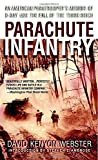 img - for Parachute Infantry: An American Paratrooper's Memoir of D-Day and the Fall of the Third Reich book / textbook / text book