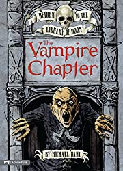 The Vampire Chapter (Return to the Library of Doom)