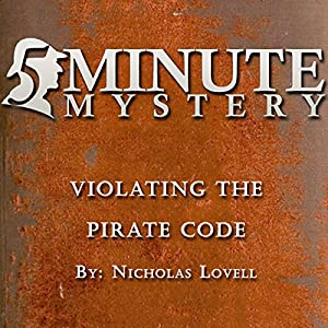 5 Minute Mystery - Violating the Pirate Code Audiobook