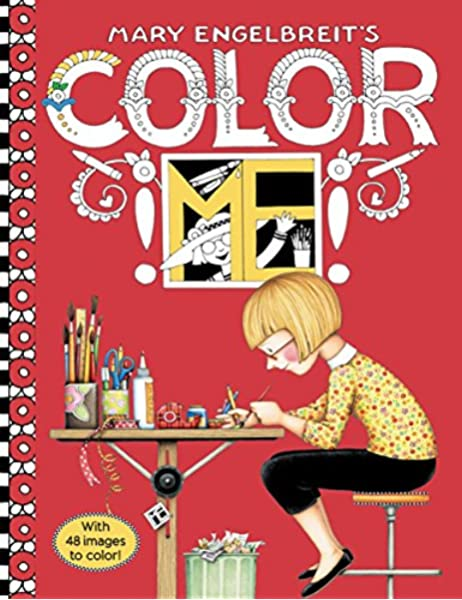 - Mary Engelbreit's Color ME Coloring Book: Coloring Book For Adults And Kids  To Share: Engelbreit, Mary, Engelbreit, Mary: 9780062445612: Amazon.com:  Books